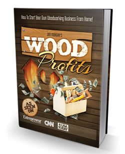 Woodprofits Review Guide To Starting A Profitable Home