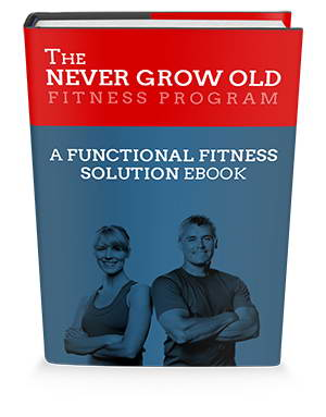Never Grow Old Fitness Program book