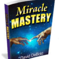 Miracle Mastery