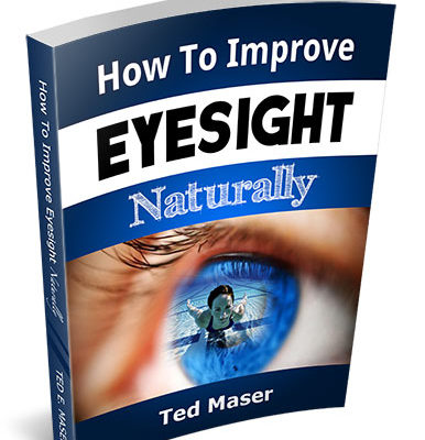 How To Improve Eyesight Naturally Report