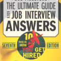 Ultimate Guide To Job Interview Answers - 2019 7th Ed. Review