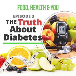 Episode 3 (The Truth About Diabetes)